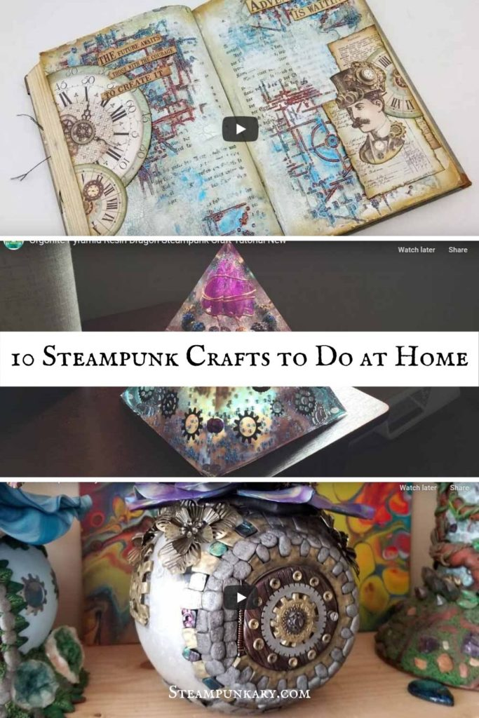 10 Steampunk Crafts to Do at Home