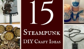 15 Steampunk DIY Craft Ideas