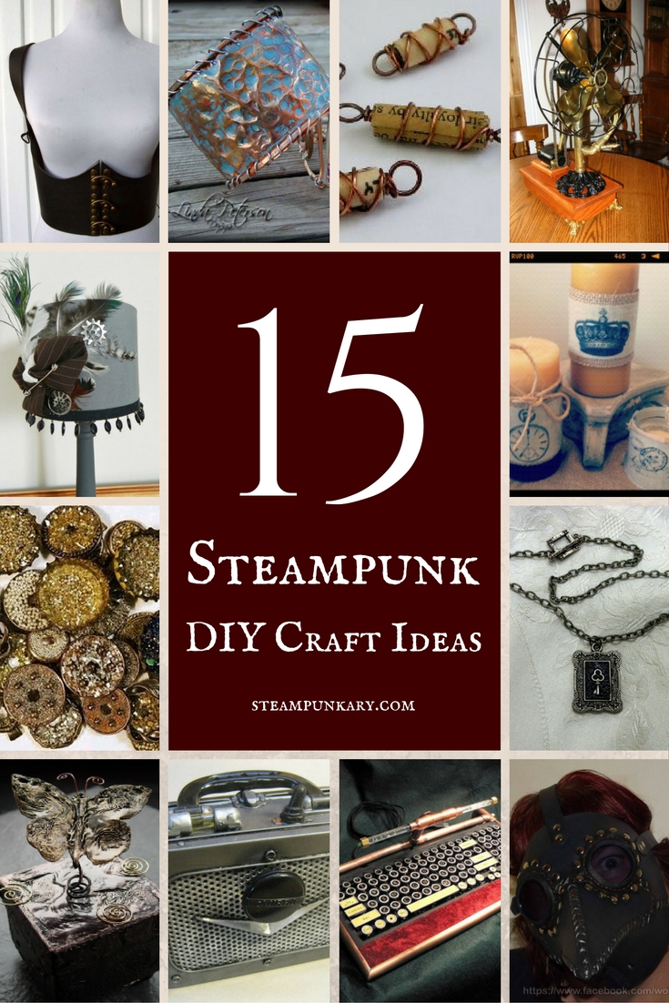 15 steampunk diy craft ideas Steampunk home ideas