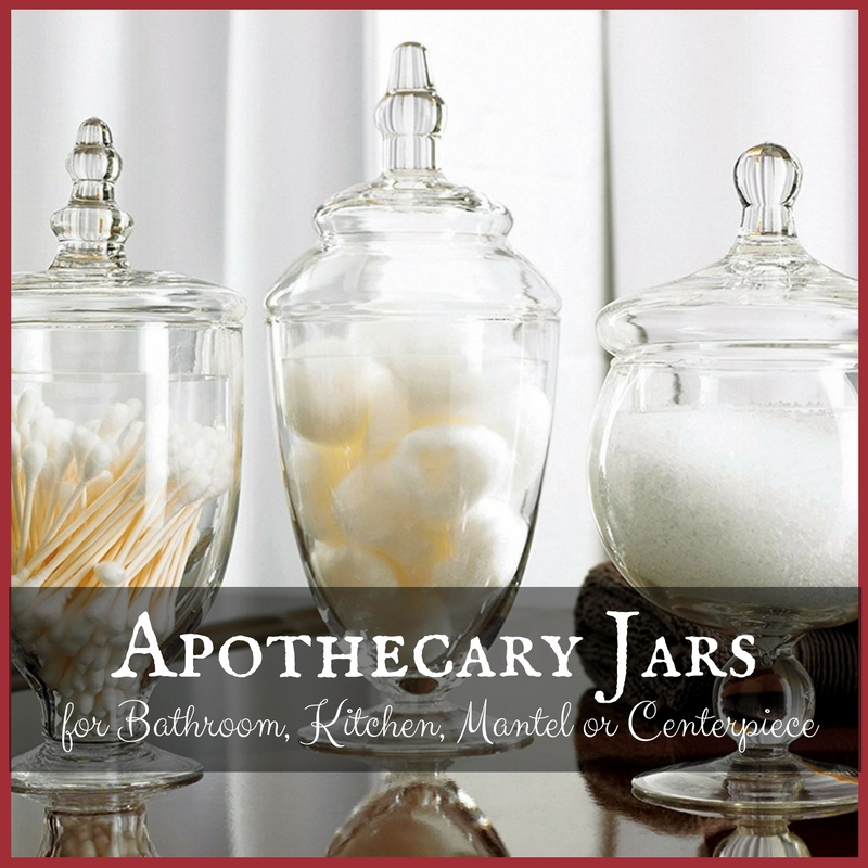 Apothecary Jars for Bathroom, Kitchen, Mantel or Centerpiece