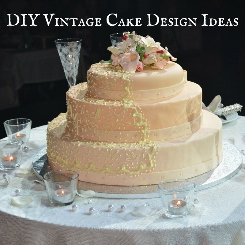 DIY Vintage Cake Design Ideas