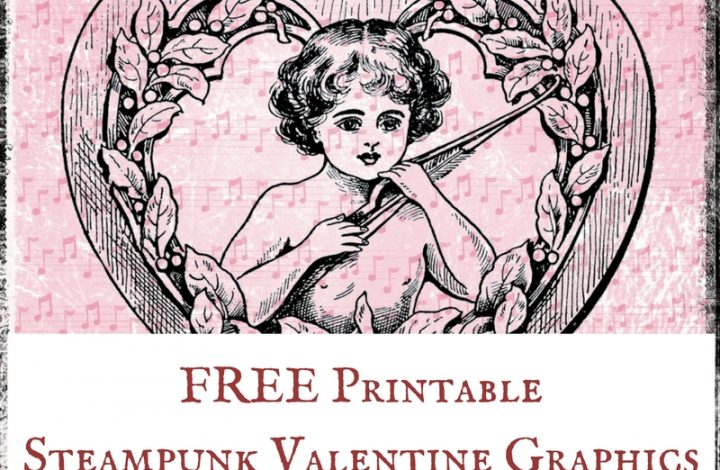 FREE Printable Steampunk Valentine Graphics
