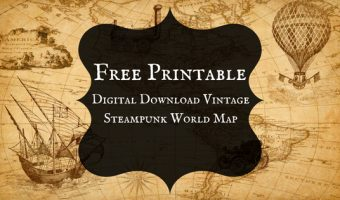 Digital Download Vintage Steampunk World Map