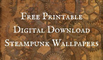 Free Printable Digital Download Steampunk Wallpapers
