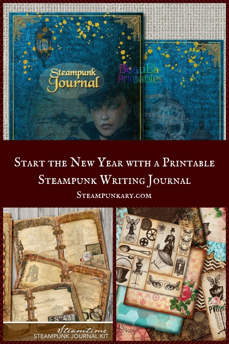 Start the New Year with a Printable Steampunk Writing Journal
