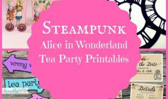 Steampunk Alice in Wonderland Tea Party Printables