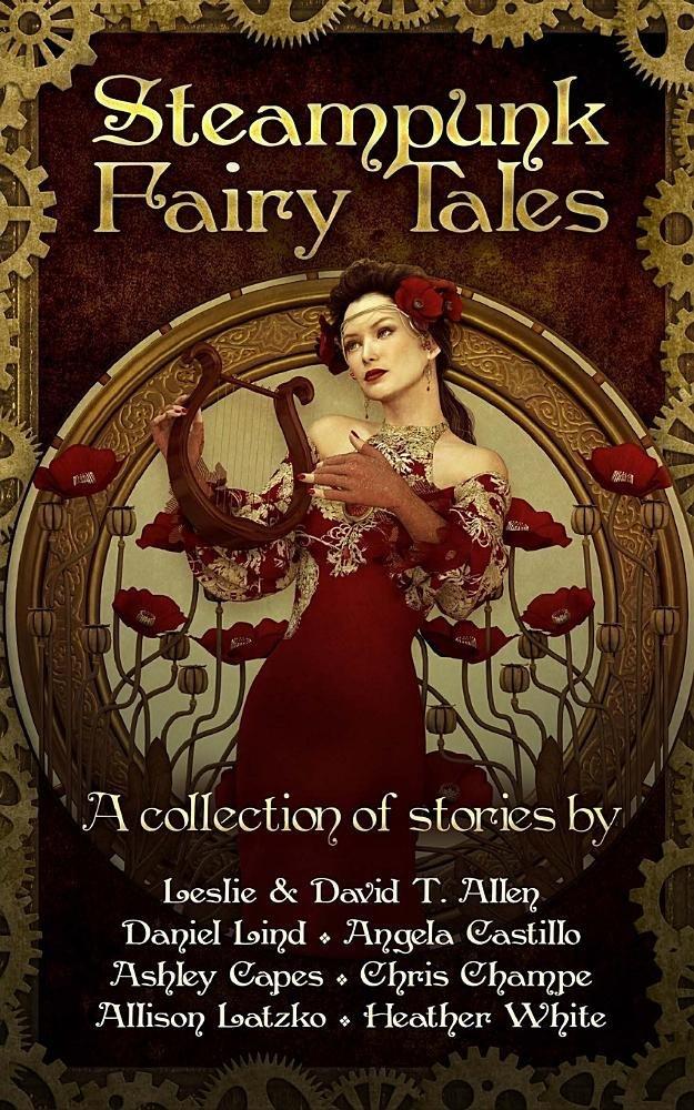 Steampunk Fairy Tales