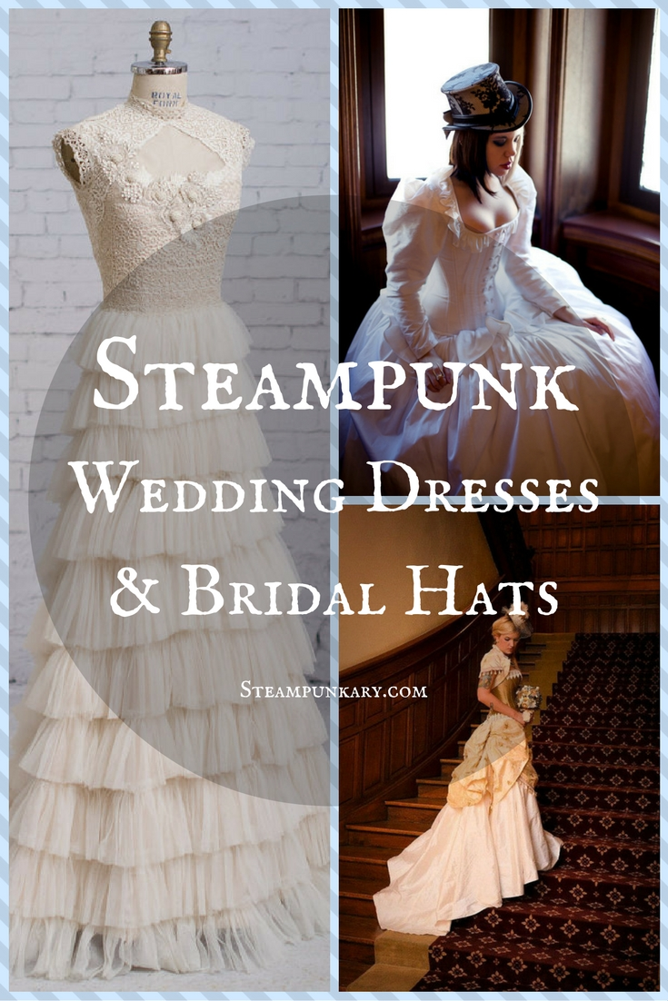 31f98e67da Steampunk Wedding Dresses and Bridal Hats