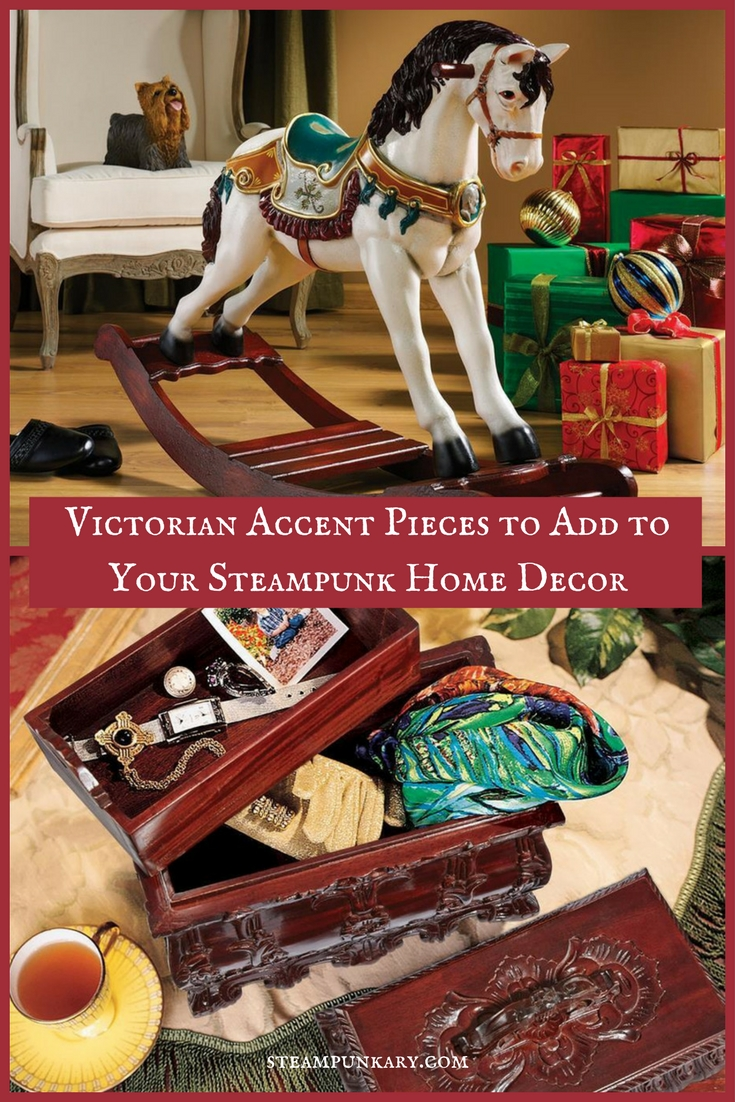 Victorian Accent Pieces to Add to Your Steampunk Home Decor