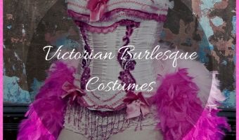 Victorian Burlesque Costumes for Women