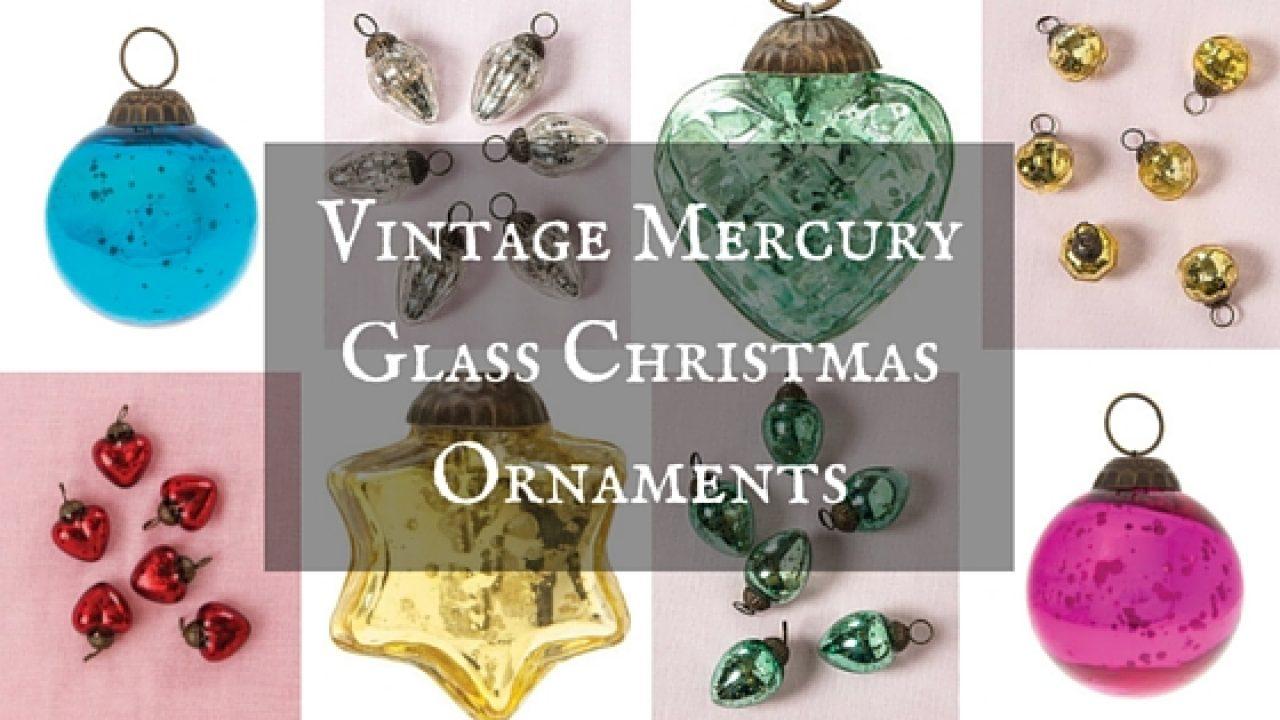Vintage Mercury Glass Christmas Ornaments