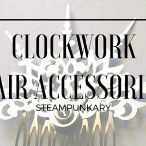 Clockwork Hair Accessories
