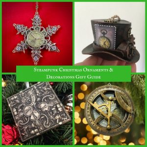 Steampunk Christmas Ornaments & Decorations Gift Guide