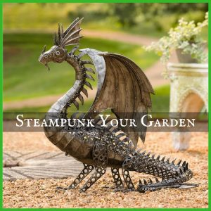 Steampunk Your Garden Decor for Spring and Summer