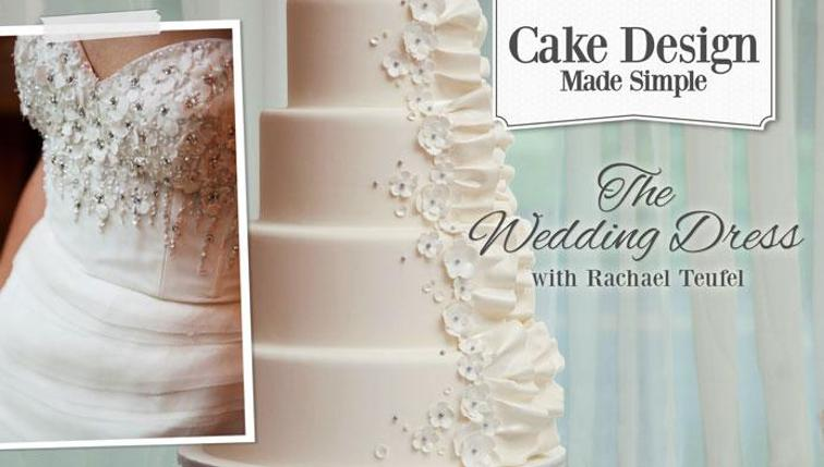 Cake design made simple the wedding dress