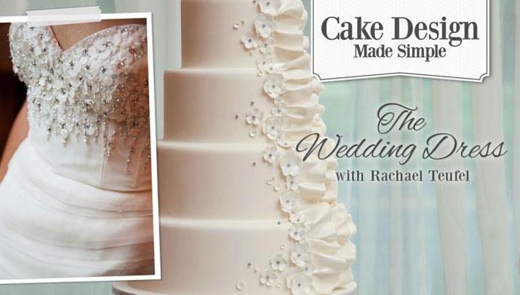 Cake design made simple the wedding dress